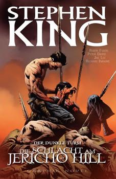 Stephen Kings Der Dunkle Turm: Bd. 5: Die Schlacht am Jericho Hill - Stephen, King