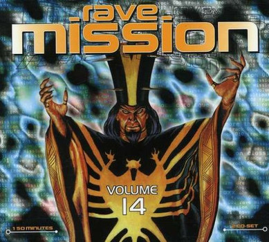 Compilation - Rave Mission 14