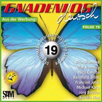 Various - Gnadenlos Deutsch Folge 19