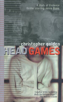 Head Games (Body of Evidence) - Golden, Christopher