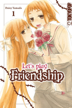 Let's play Friendship 01 - Daisy Yamada  [Taschenbuch]