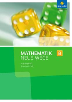 Mathematik Neue Wege 8: Arbeitsheft für Rheinland-Pfalz [Broschiert]