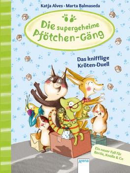 Die supergeheime Pfötchen-Gäng (4). Das knifflige Kröten-Duell - Katja Alves  [Gebundene Ausgabe]