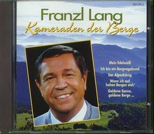 Franzl Lang - Kameraden der Berge