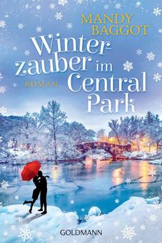 Winterzauber im Central Park. Roman - Mandy Baggot  [Taschenbuch]
