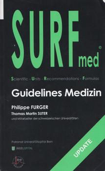 SURF-med Guidelines Medizin - Philippe Furger, Thomas Martin Suter [Taschenbuch, 3. Auflage 2014]