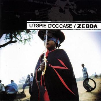 Zebda - Utopie d'Occase