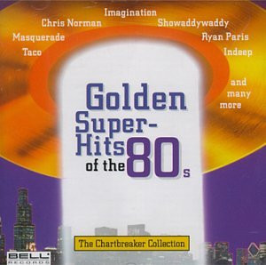 Golden Super Hits of the 80s - Golden Super Hits of the 80'S