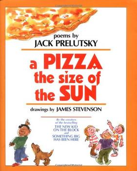 A Pizza the Size of the Sun - Prelutsky, Jack