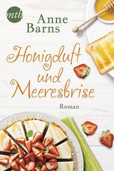 Honigduft und Meeresbrise - Anne Barns  [Taschenbuch]