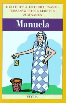 Nomen est omen, Manuela - Ernst Emrich