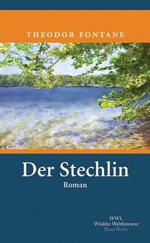 Der Stechlin: Mit einem Nachwort von Rüdiger Görner - Theodor Fontane
