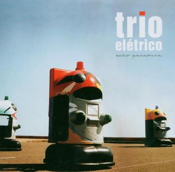 Trio Eletrico - Echo Parcours