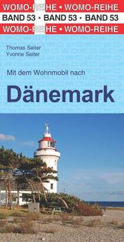 Mit dem Wohnmobil nach Dänemark - Seiter, Thomas
