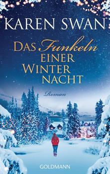 Das Funkeln einer Winternacht. Roman - Karen Swan  [Taschenbuch]