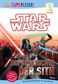 SUPERLESER! Star Wars™ Die Geschichte der Sith. 3. Lesestufe Sach-Geschichten für Leseprofis [Gebundene Ausgabe]