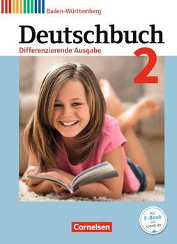 Deutschbuch - Differenzierende Ausgabe Baden-Württemberg - Bildungsplan 2016 / Band 2: 6. Schuljahr - Schülerbuch - Yvonne Scherle  [Gebundene Ausgabe]