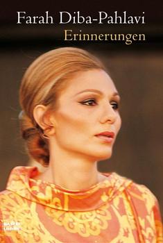 Erinnerungen - Farah Diba-Pahlavi