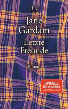 Letzte Freunde. Roman - Jane Gardam  [Taschenbuch]