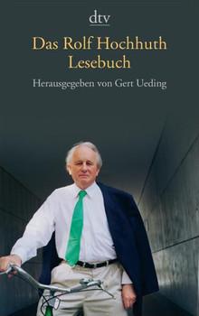 Das Rolf Hochhuth Lesebuch - Ueding, Gert