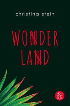 Wonderland - Christina Stein  [Taschenbuch]