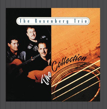 The Rosenberg Trio - The Collection