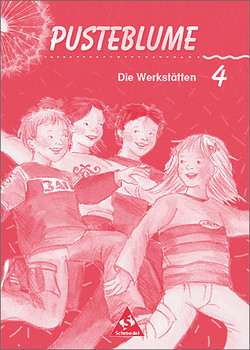 Pusteblume, Die Werkstätten, Neubearbeitung, neue Rechtschreibung, 4. Schuljahr: Arbeitsheft - Wolfgang Menzel