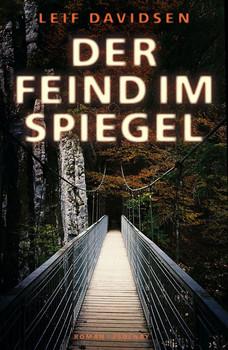 Der Feind im Spiegel - Leif Davidsen