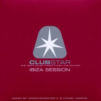 Various - Clubstar-Ibiza Session