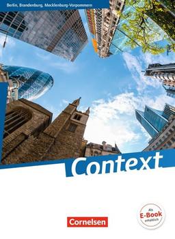 Context - Berlin/ Brandenburg/ Mecklenburg-Vorpommern: Schülerbuch (kartoniert) - Freitag-Hild, Dr. Britta