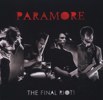 Paramore - Final Riot!,the