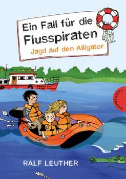 Ein Fall für die Flusspiraten, Jagd auf den Alligator - Leuther, Ralf
