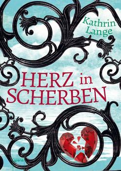 Herz in Scherben - Kathrin Lange [Taschenbuch]