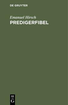 Predigerfibel - Emanuel Hirsch  [Gebundene Ausgabe]