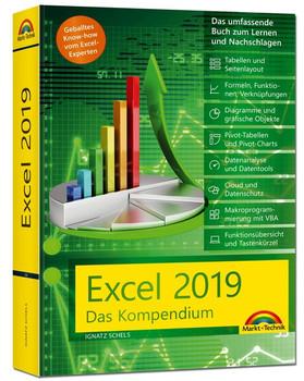 Excel 2019 - Das umfassende Kompendium. Komplett in Farbe. Grundlagen, Praxis, Formeln, VBA, Diagramme und viele praktische Beispiele - Schels Ignatz  [Gebundene Ausgabe]
