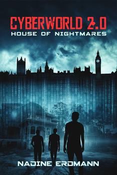 Cyberworld 2.0: House of Nightmares - Erdmann Nadine  [Taschenbuch]