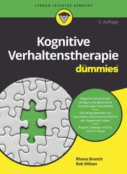Kognitive Verhaltenstherapie für Dummies - Willson  [Taschenbuch]