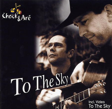 Chock & Aré - To The Sky