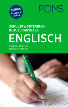 PONS Schülerwörterbuch Klausurausgabe Englisch: Englisch-Deutsch/Deutsch-Englisch. Mit Online-Wörterbuch