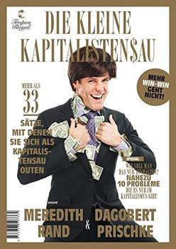 Die kleine Kapitalistensau - Meredith Rand & Dagobert Prischke [Taschenbuch]