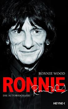 Ronnie: Die Autobiographie - Ronnie Wood