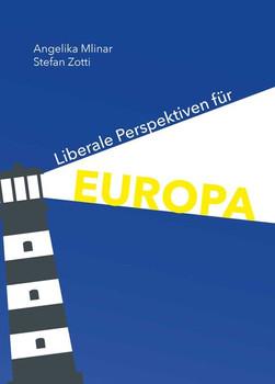 Liberale Perspektiven für Europa [Gebundene Ausgabe]