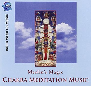 Merlin S Magic - Chakra Meditation Music