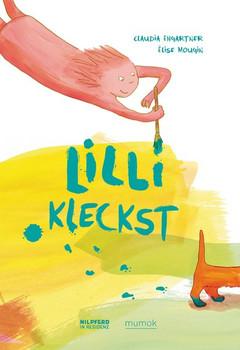 Lilli kleckst - Claudia Ehgartner  [Gebundene Ausgabe]