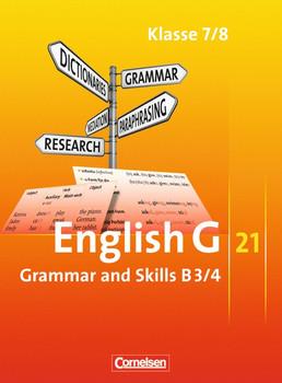 English G 21 Ausgabe B/3/4: 7./8. Schuljahr. Grammar and Skills - Hellmut Schwarz