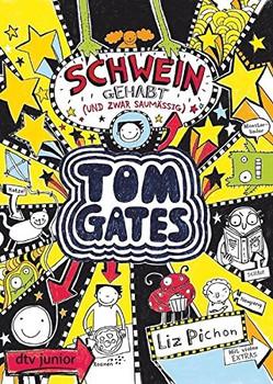Tom Gates: Band 7 - Schwein gehabt (und zwar saumäßig) - Liz Pichon [Taschenbuch]