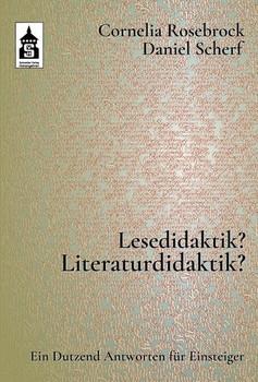 Lesedidaktik? Literaturdidaktik?. Ein Dutzend Antworten für Einsteiger - Cornelia Rosebrock  [Taschenbuch]