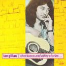 Ian Gillan - Cherkazoo and Other Stories