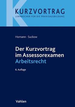 Der Kurzvortrag im Assessorexamen Arbeitsrecht - Jens Suckow  [Taschenbuch]
