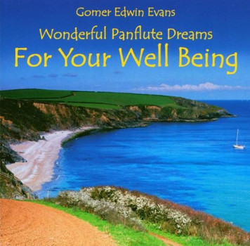 Gomer Edwin Evans - For Your Well Being